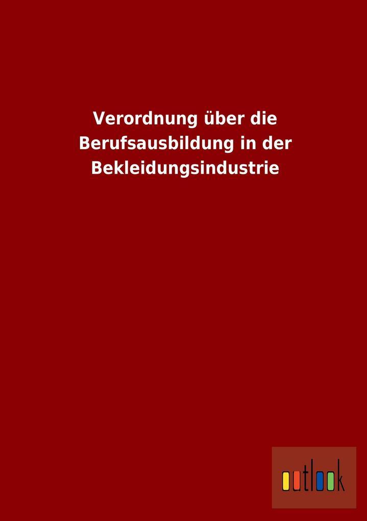 Verordnung über die Berufsausbildung in der Bek...