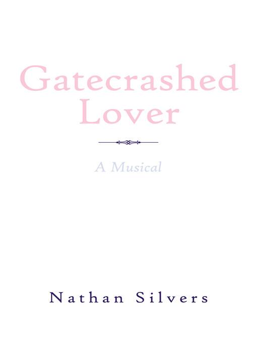 Gatecrashed Lover als eBook Download von Nathan...