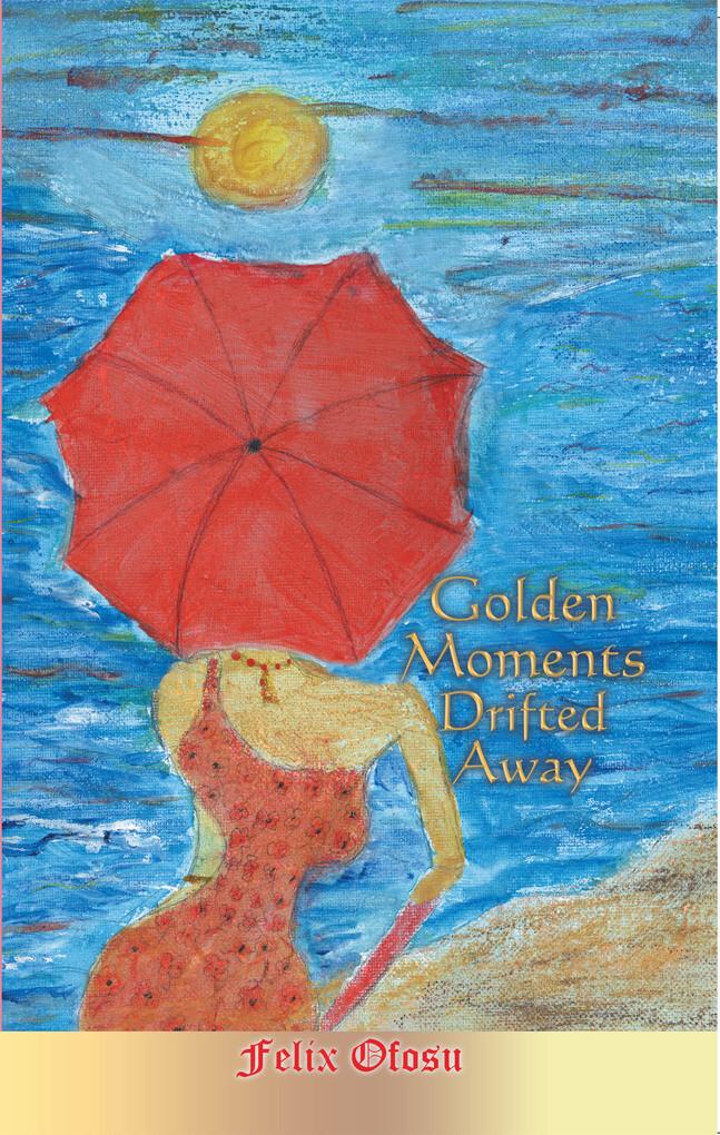 Golden Moments Drifted Away als eBook Download ...