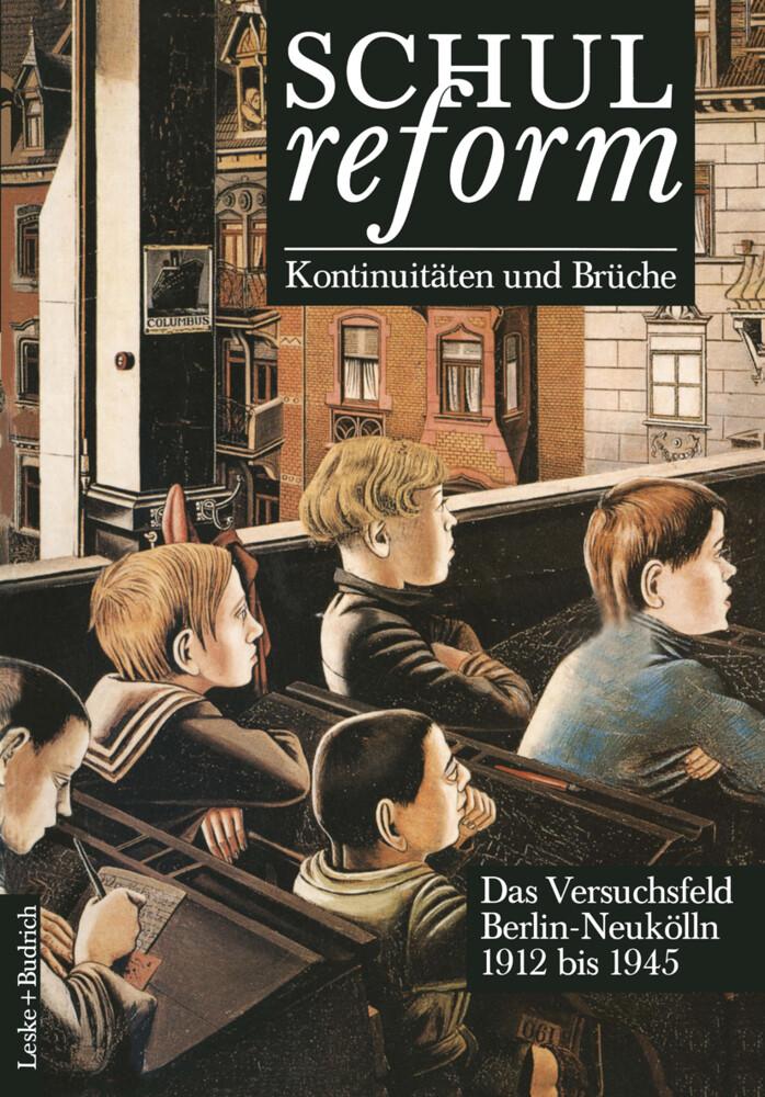 Schulreform - Kontinuitäten und Brüche Das Vers...