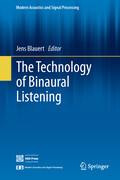 The Technology of Binaural Listening