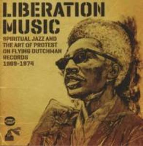 Liberation Music-Spiritual Jazz And The Art Of Pro