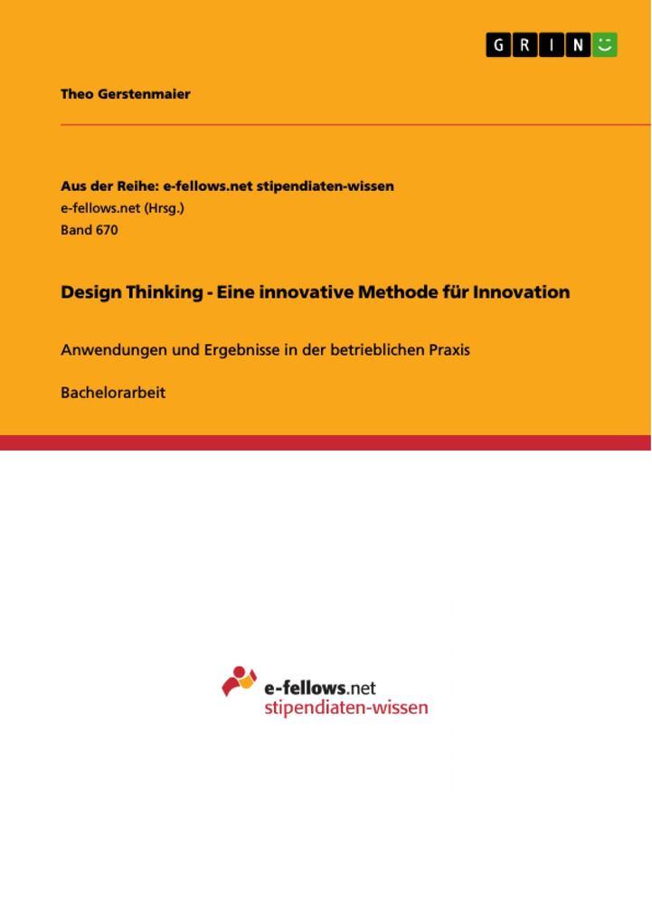Design Thinking - Eine innovative Methode für I...