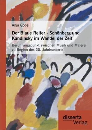 Der Blaue Reiter - Schönberg und Kandinsky im W...
