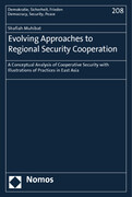Evolving Approaches to Regional Security Cooperation