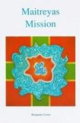 Maitreyas Mission 1