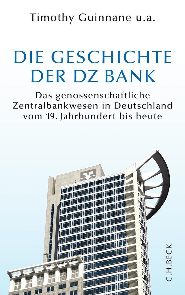 Die Geschichte der DZ-BANK als eBook