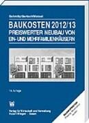 Baukosten 2012/2013 Preiswerter Neubau