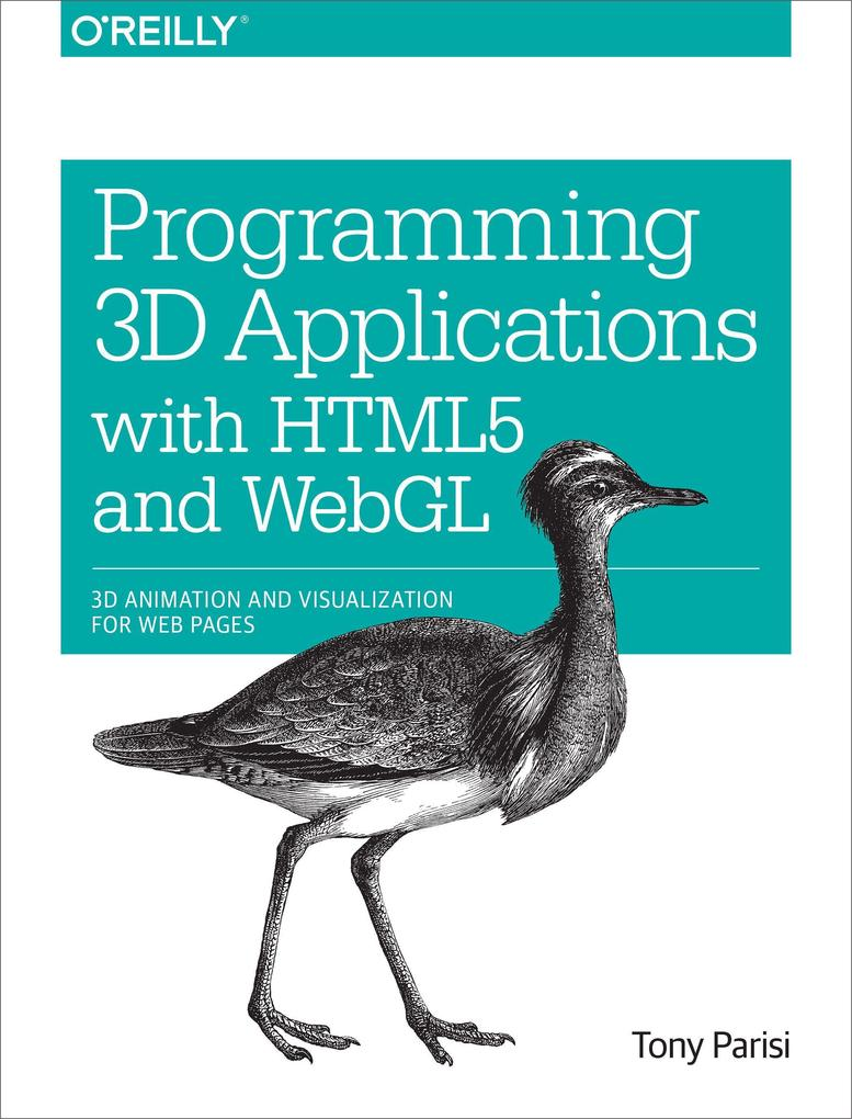 Programming 3D Applications with HTML5 and WebG...