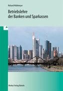 Betriebslehre der Banken und Sparkassen