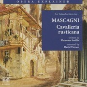 Cavalleria Rusticana: An Introduction to Mascagni