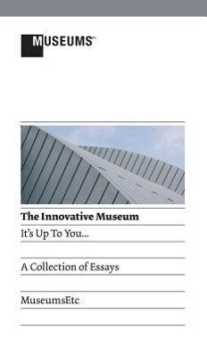 The Innovative Museum als Buch von