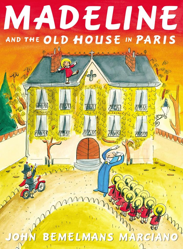 Madeline and the Old House in Paris als Buch vo...