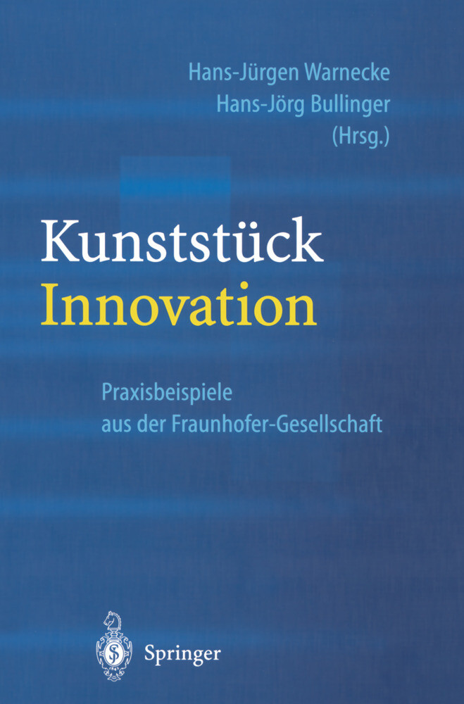 Kunststück Innovation als Buch von Hans-Jürgen ...