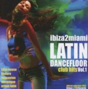 Ibiza2miami Latin Dancefloor Club Hits 1