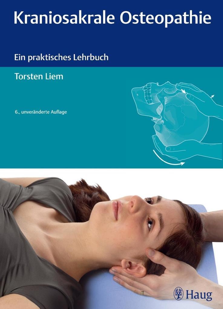 Kraniosakrale Osteopathie als Buch von Torsten ...