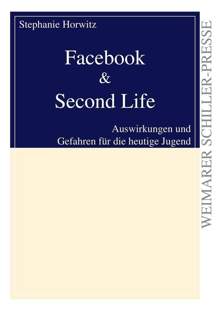 Facebook & Second Life als Buch von Stephanie H...