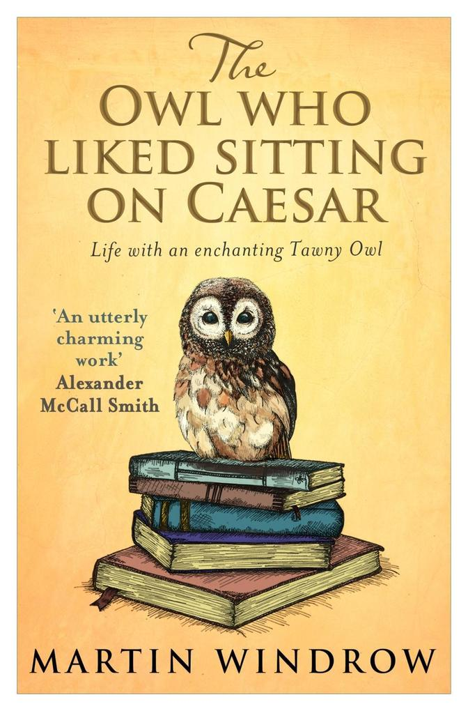 The Owl Who Liked Sitting on Caesar als eBook D...