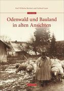 Odenwald und Bauland in alten Ansichten