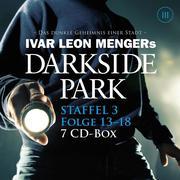 Darkside Park - Staffel 3: Folge 13 - 18