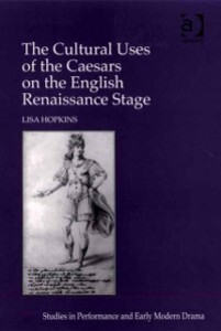 Cultural Uses of the Caesars on the English Ren...