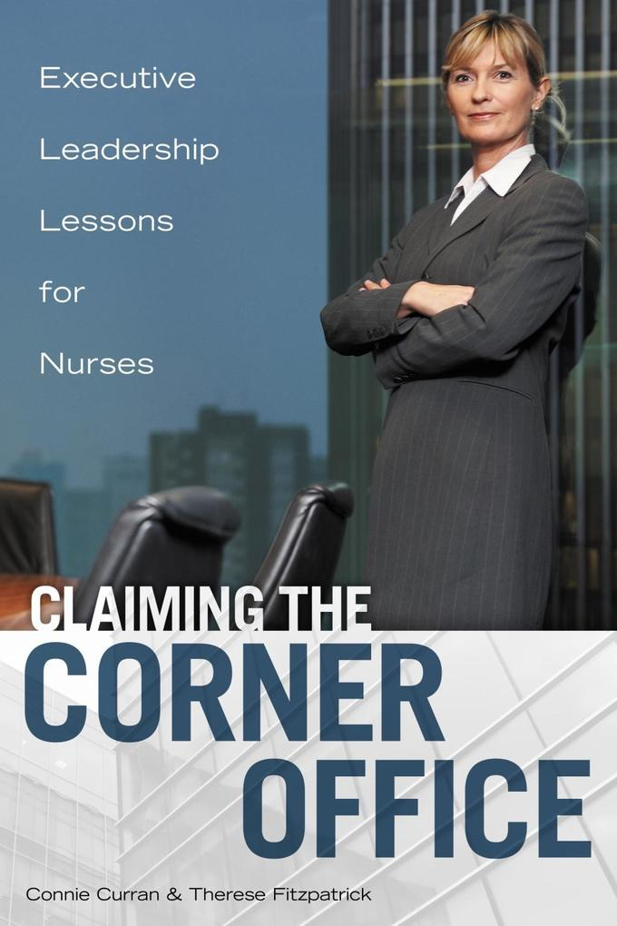Claiming the Corner Office: Executive Leadershi...