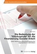 """Die Bedeutung der """"Glücksspirale"""" für die Finanzierung Sozialer Arbeit"""