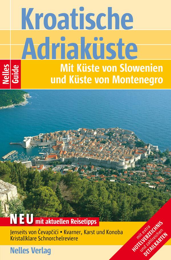 Nelles Guide Reiseführer Kroatische Adriaküste ...
