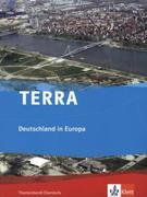 TERRA Deutschland in Europa.Themenband Oberstufe