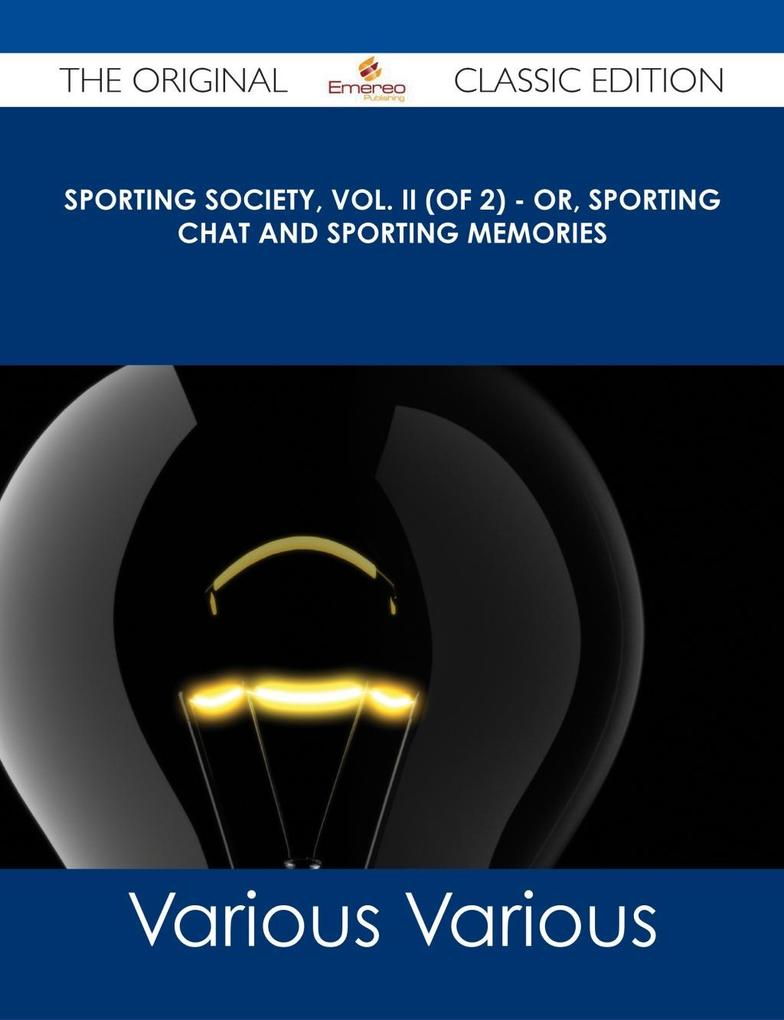 Sporting Society, Vol. II (of 2) - or, Sporting...