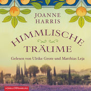 """Himmlische Träume - Die Fortsetzung des Weltbestsellers """"Chocolat"""""""