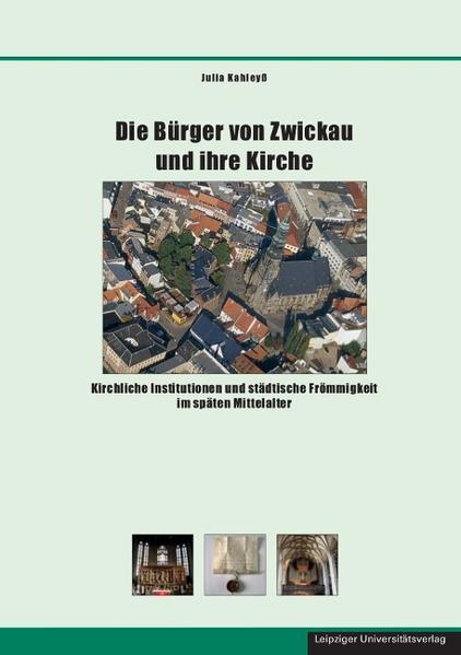 Die Bürger von Zwickau und ihre Kirche als Buch...