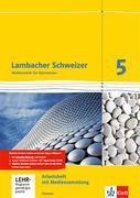 Lambacher Schweizer. 5. Schuljahr. Arbeitsheft plus Lösungsheft und Lernsoftware. Neubearbeitung. Hessen