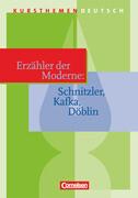 Kursthemen Deutsch. Erzähler der Moderne