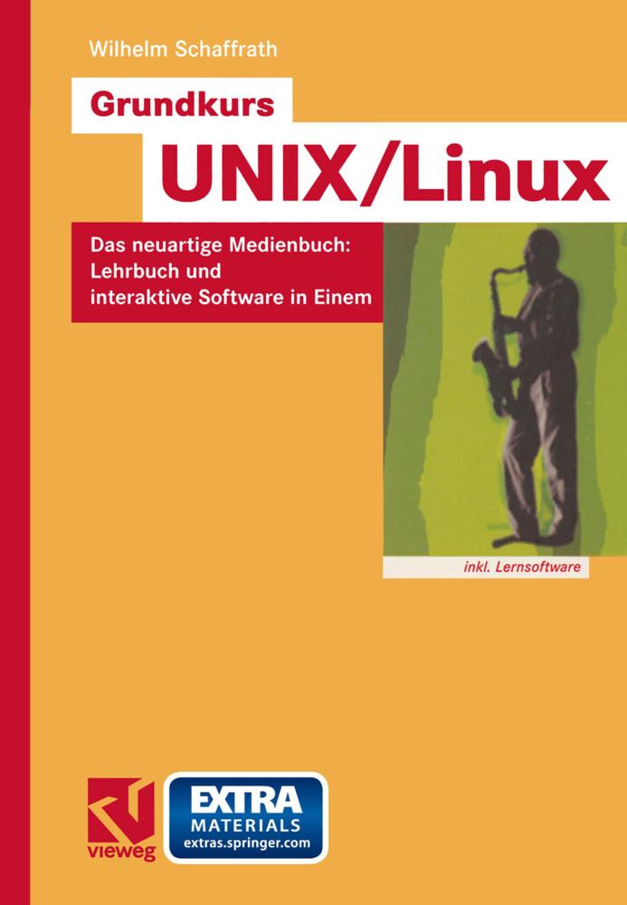 Grundkurs UNIX/Linux als Buch von Wilhelm Schaf...