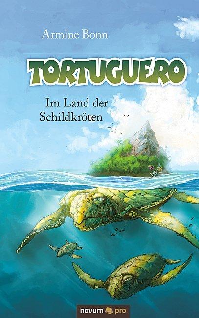 Tortuguero als Buch von Armine Bonn, Armine Bonn