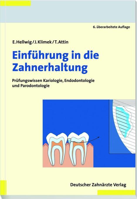 Einführung in die Zahnerhaltung als Buch
