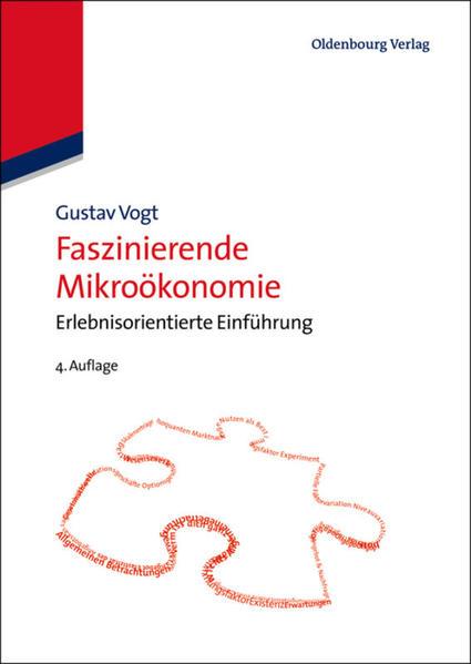 Faszinierende Mikroökonomie als Buch von Gustav...