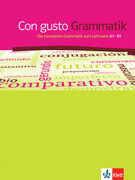 Con gusto. Grammatik - A1-B1