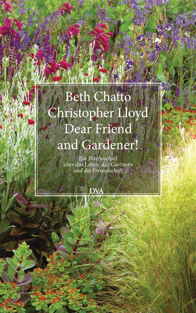 Dear Friend and Gardener! als eBook Download vo...