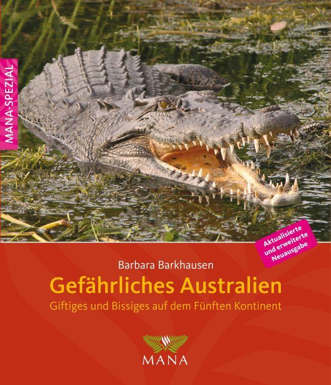 Gefährliches Australien als Buch von Barbara Ba...