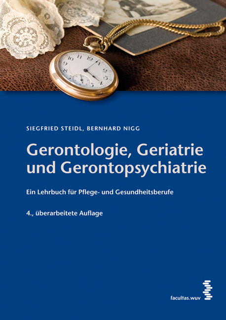 Gerontologie, Geriatrie und Gerontopsychiatrie ...