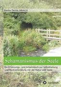 Schamanismus der Seele