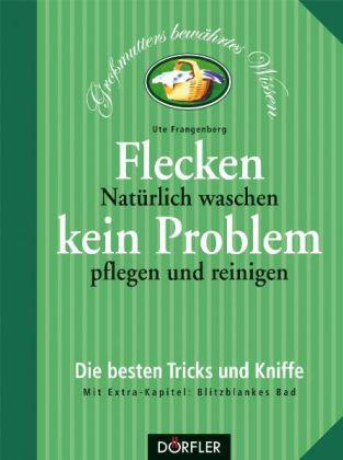 Flecken, kein Problem als Buch (gebunden)