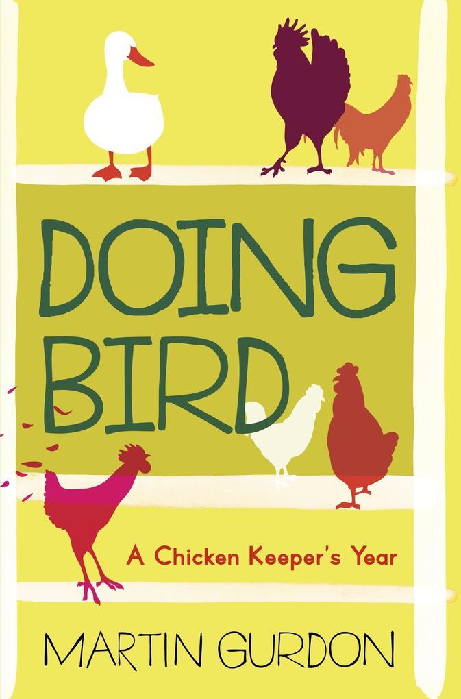 Doing Bird als eBook Download von Martin Gurdon