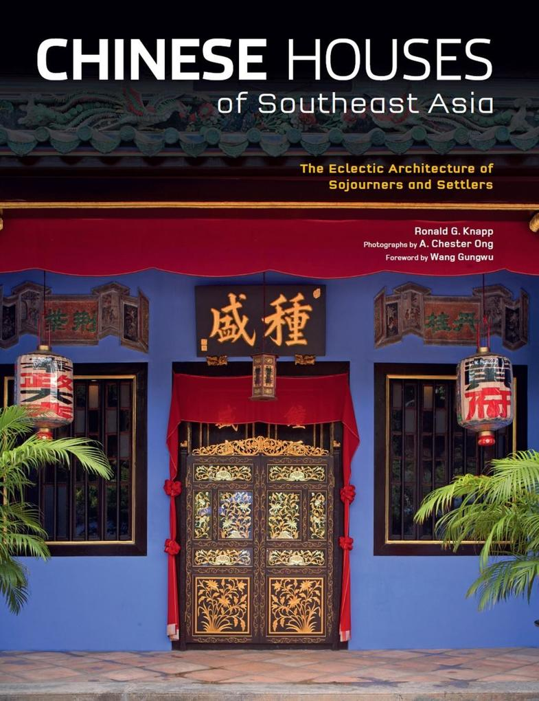 Chinese Houses of Southeast Asia als eBook Down...