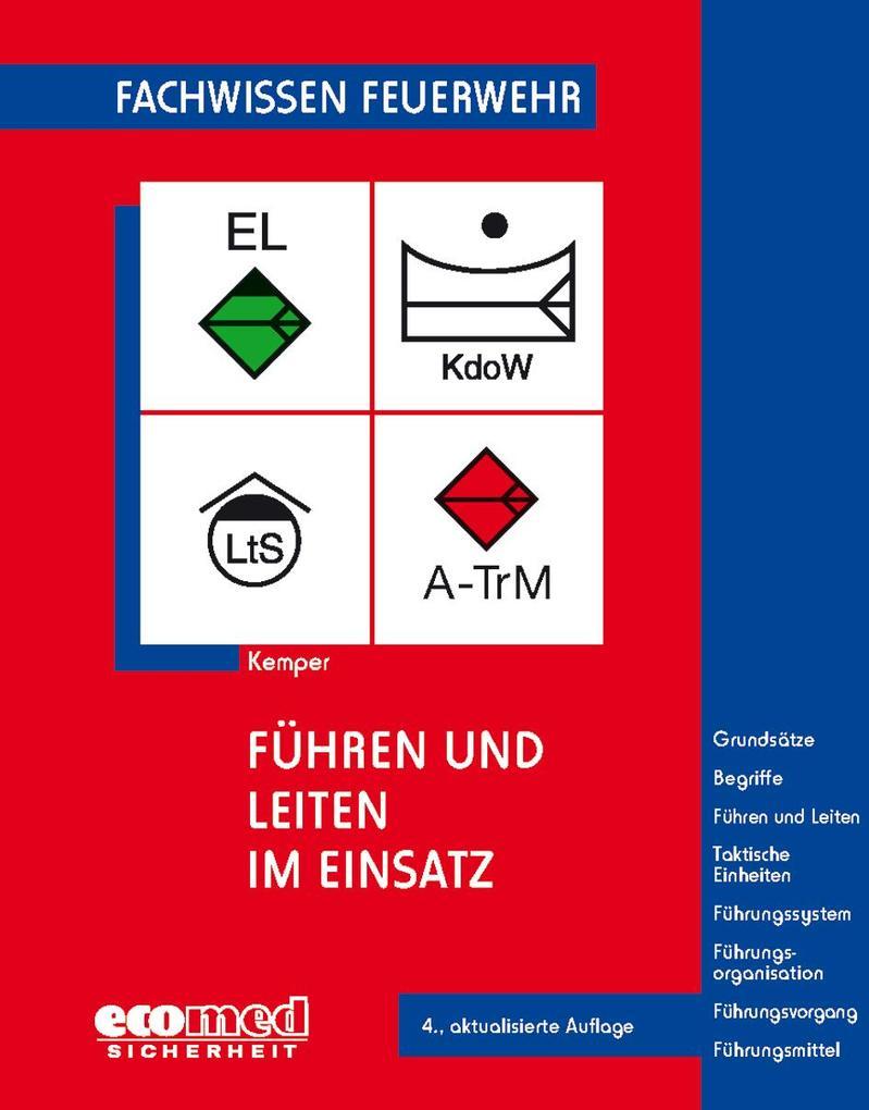 Führen und Leiten im Einsatz als Buch von Hans ...
