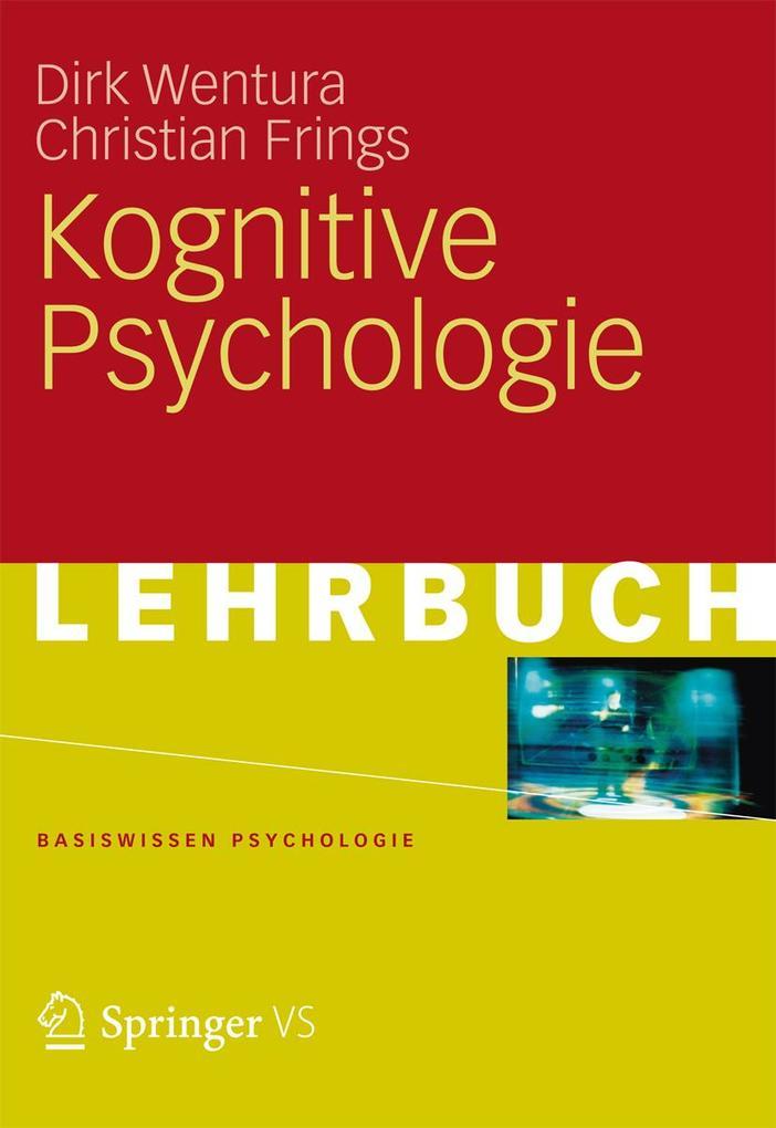 Kognitive Psychologie als eBook Download von Di...