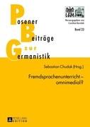 Fremdsprachenunterricht - omnimedial?