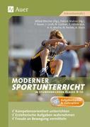 Moderner Sportunterricht in Stundenbildern Klasse 8-10
